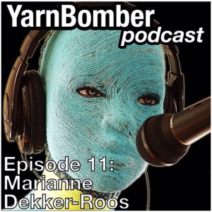 maRRose - CCC --- Yarnbomber Podcast 2015
