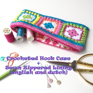 maRRose - CCC --- Crocheted Hook Case plus Sewn Zippered Lining - english and dutch